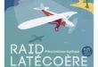 RAID Latecoere-Affiche