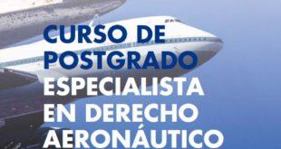 curso de postgrado especialista en derecho aeronáutico y espacial 2021