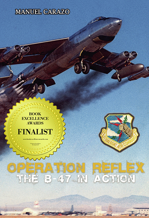 Book Excellence Awards, Operation Reflex the B-47 in Action