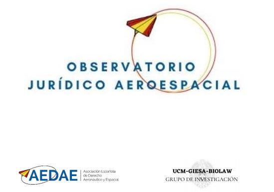 Observatorio Jurídico Aeroespacial AEDAE GIESA-BIOLAW.